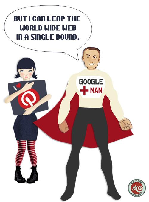 I love Pinterest humor with Google Plus superhero