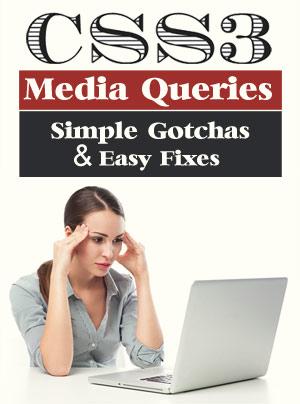 CSS3 Media Query Gotchas