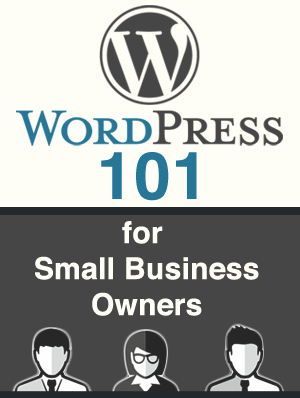 WordPress 101 for small business owners