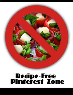 Recipe-Free Pinterest Zone