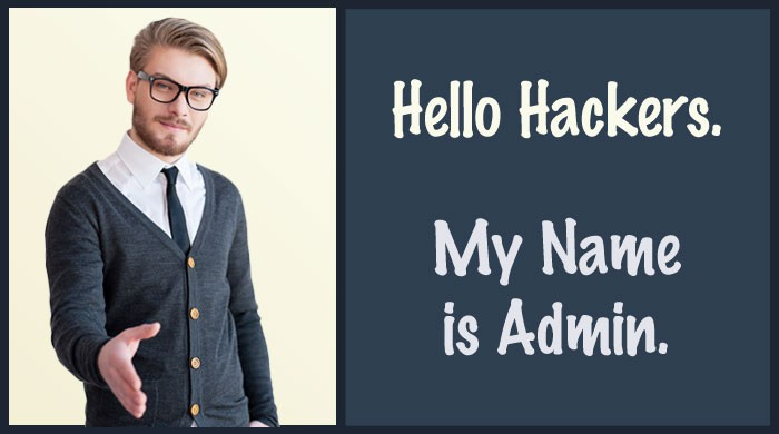 Hello Hackers. My Name is Admin.