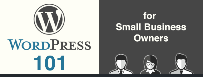 WordPress 101 for mall Business Owners