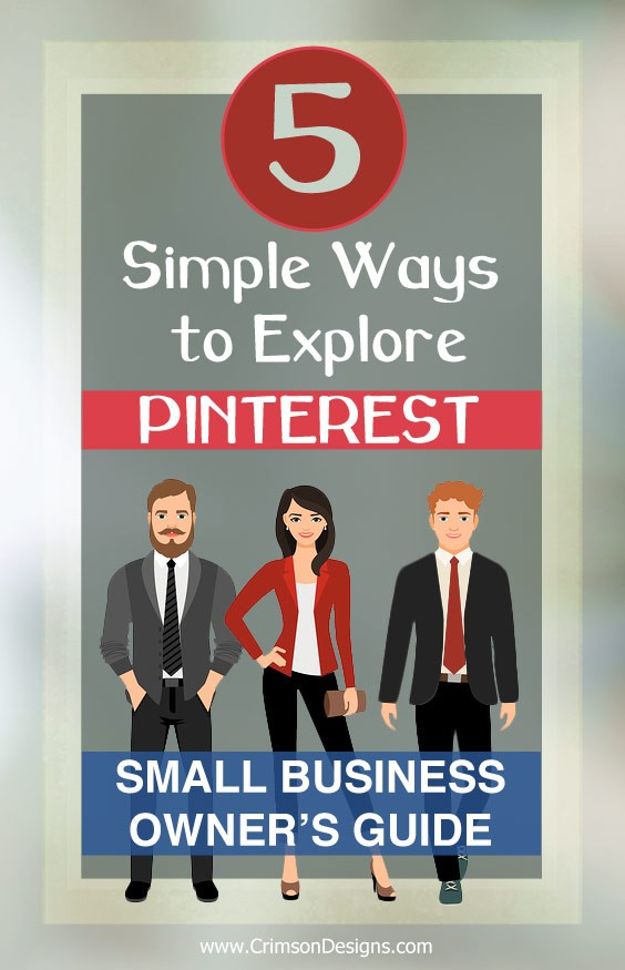 5 Simple Ways to Explore Pinterest : Small Business Owner's Guide