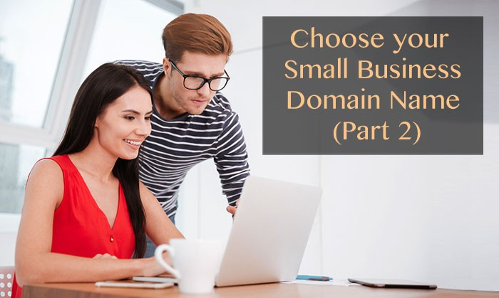 Choose your small business domain name - Part 2