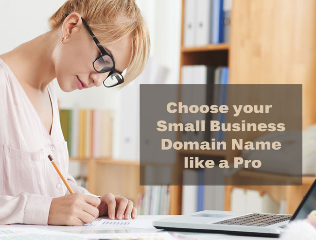 Choose your Small Business Domain Name like a Pro