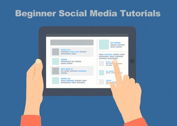 Beginner Social Media Tutorials