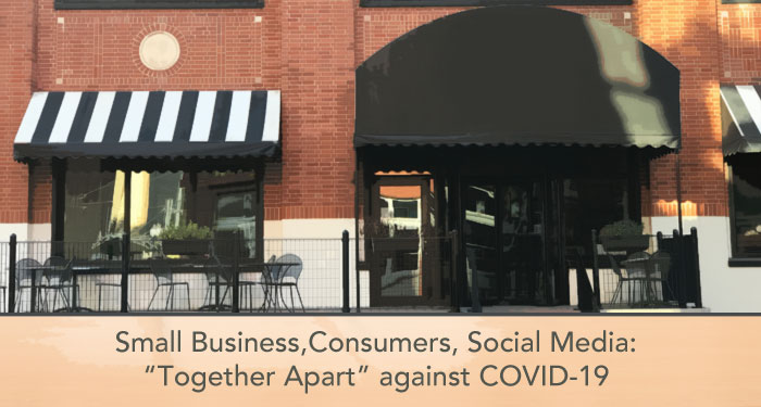small business, consumers, social media: together apart against COVID-19
