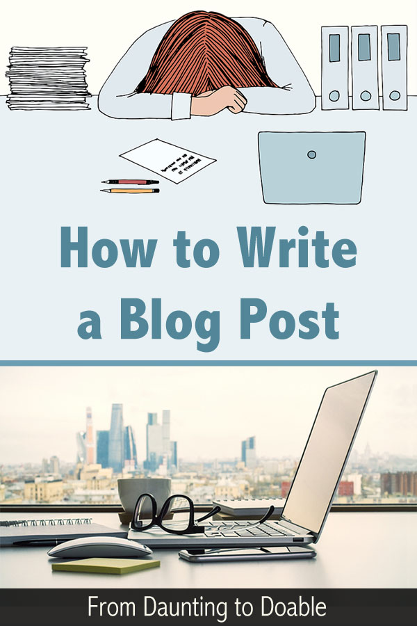 How to Write a Blog Post - Pinterest