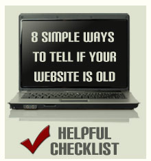 8 Ways to Tell if your Website is Old