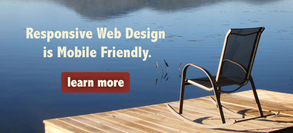 Responsive Design is Mobile Friendly.